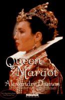 Queen Margot, Or, Marguerite De Valois