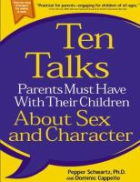 Ten Talks Parents Must Have With Their Children About Sex and Character