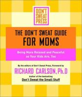 The Don't Sweat Guide for Moms