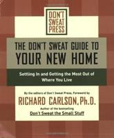 The Don't Sweat Guide to your New Home