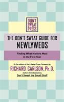 The Don't Sweat Guide for Newlyweds