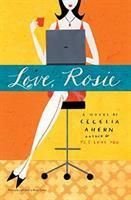 Love, Rosie : A Novel