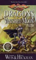 Dragons of A Vanished Moon