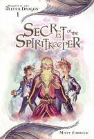 Secret of the Spiritkeeper