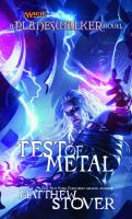 Test Of Metal : A Planeswalker Novel