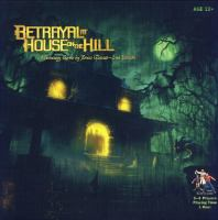 Betrayal at House on the Hill [game] : a strategy game