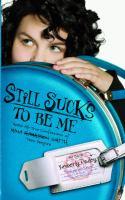 Still Sucks to Be Me : More All-true Confessions of Mina Hamilton Smith, Teen Vampire