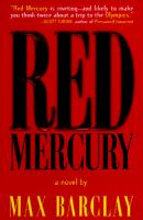 Red Mercury ; A Novel