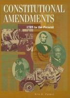 Constitutional Amendments, 1789 to the Present