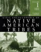 U.X.L Encyclopedia of Native American Tribes