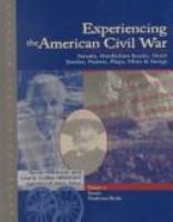 Experiencing the American Civil War