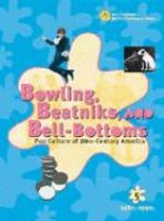 Bowling, Beatniks, and Bell-bottoms