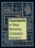 Encyclopedia of Major Marketing Campaigns