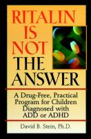 Ritalin Is Not the Answer