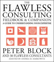 The Flawless Consulting Fieldbook & Companion