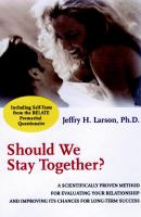 Should We Stay Together?
