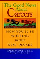The Good News About Careers