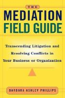 The Mediation Field Guide