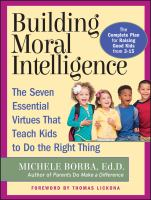 Building Moral Intelligence