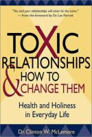 Toxic Relationships and How to Change Them