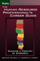 The Human Resource Professionals' Career Guide