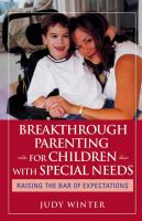 Breakthrough Parenting for Children With Special Needs