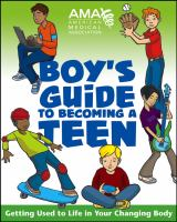 Boys' Guide to Becoming A Teen