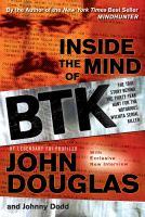 Inside the Mind of BTK