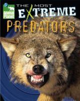 The Most Extreme Predators