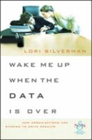 Wake Me up When the Data Is Over