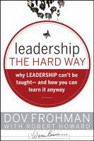 Leadership the Hard Way