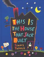 This Is the House Thar Jack Built