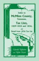 Index to McMinn County, Tennessee Tax Lists 1829-1832, 1836 & Detail From 1836 Tax List