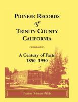 Pioneer Records of Trinity County, California