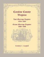 Caroline County, Virginia Lost Marriage Register, 1854-1865, Extant Marriage Register, 1866-1868