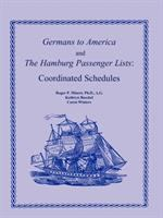 Germans to America and the Hamburg Passenger Lists