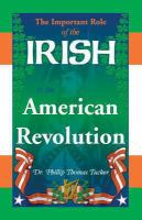 The Important Role of the Irish in the American Revolution