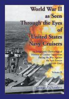 World War II as Seen Through the Eyes of United States Navy Cruisers