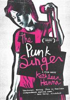 The punk singer [DVD]