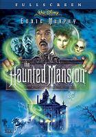 The haunted mansion [videorecording]