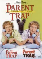 The Parent Trap & the Parent Trap II