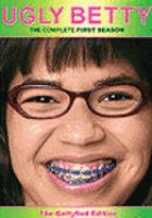 Ugly Betty. The complete first season [videorecording (DVD)].