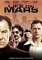 Life on Mars.  The Complete Series