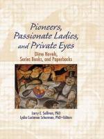 Pioneers, Passionate Ladies, and Private Eyes