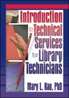 Introduction to Technical Services for Library Technicians