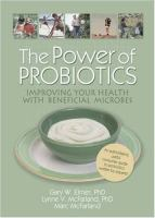 The Power of Probiotics