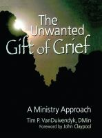 The Unwanted Gift of Grief