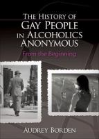 The History of Gay People in Alcoholics Anonymous