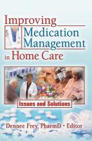 Improving Medication Management in Home Care