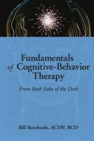 Fundamentals of Cognitive-behavior Therapy